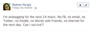 My Facebook status update from Friday 3/1/2013.